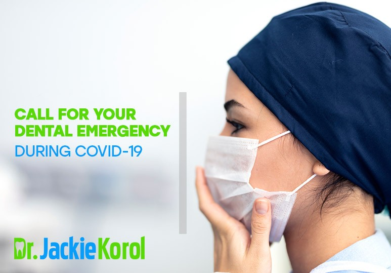 Call For Your Dental Emergency During COVID-19